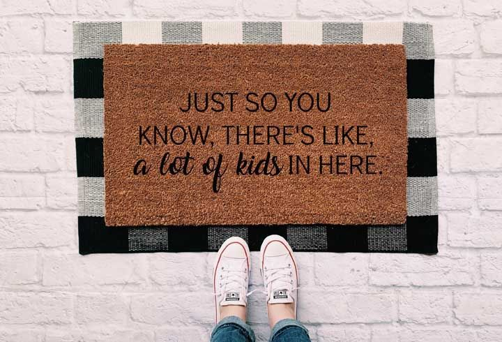 O capacho na entrada da casa já avisa: tem muitas crianças aqui!