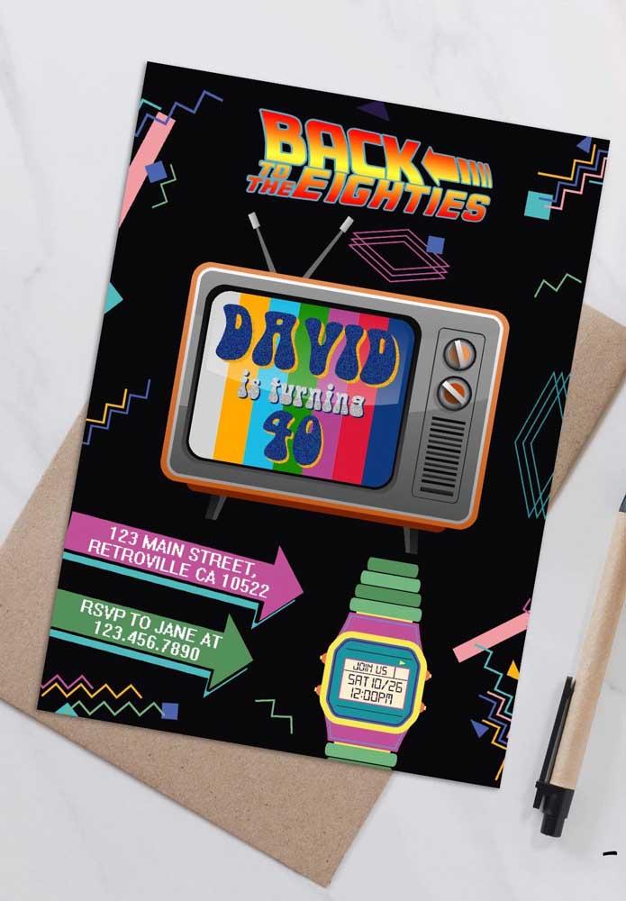 """Não se esqueça de personalizar o convite com o tema anos 80, aqui, a inspiração foi o filme """"De volta para o futuro"""""""