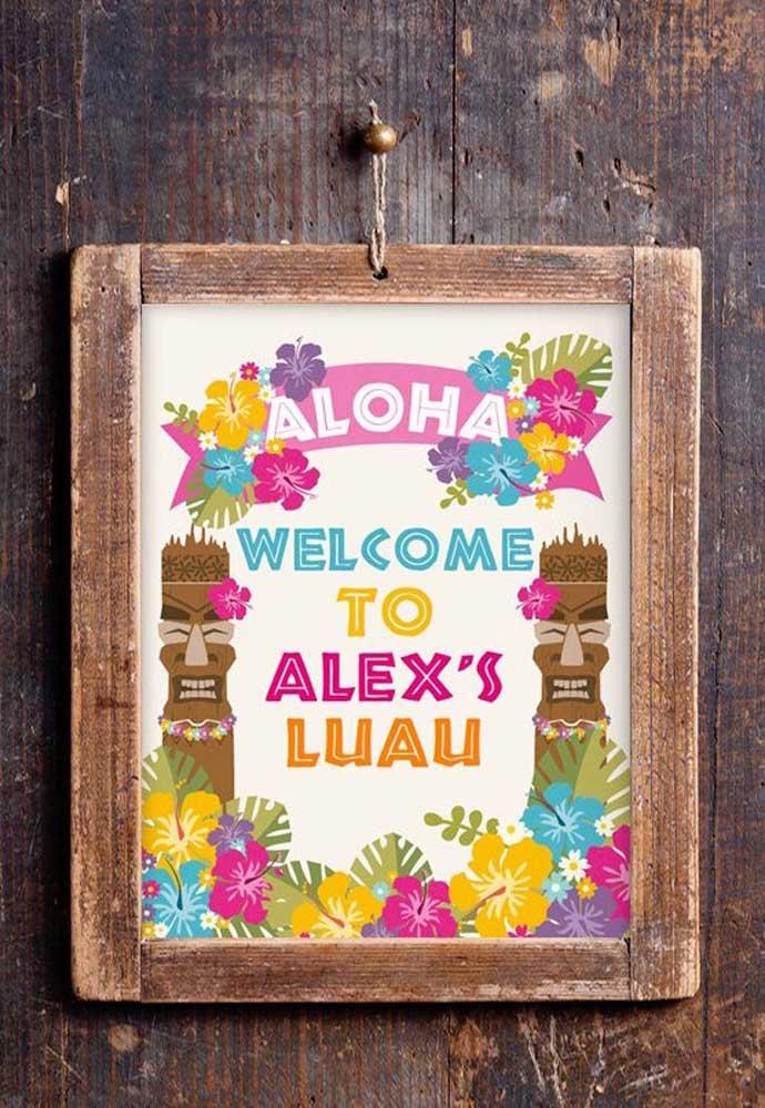 O quadrinho na parede recebe com as boas vindas os convidados da festa luau