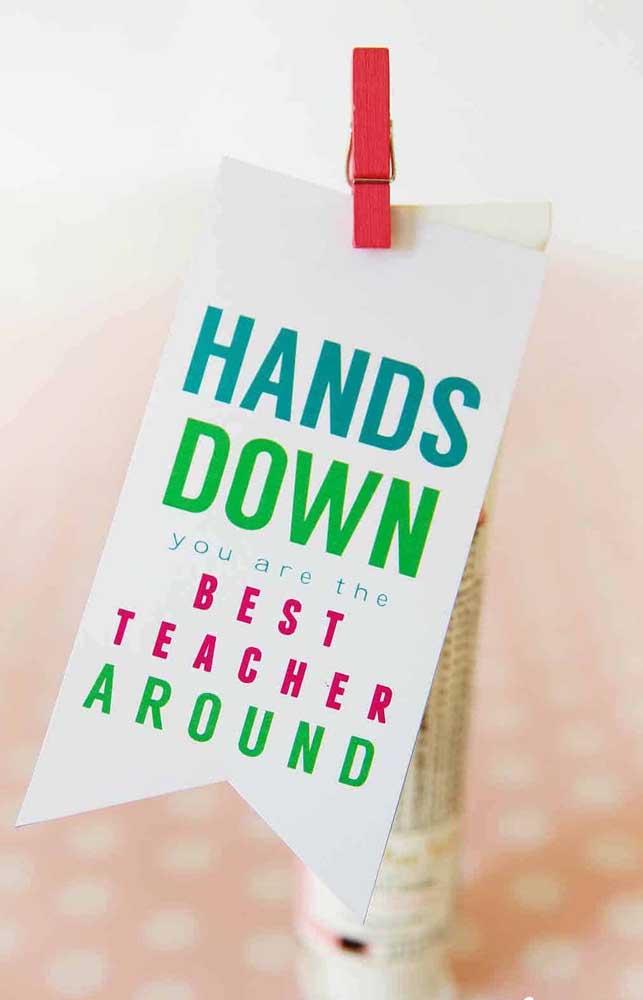 Capriche no cartão e na mensagem do dia dos professores tanto quanto na lembrancinha