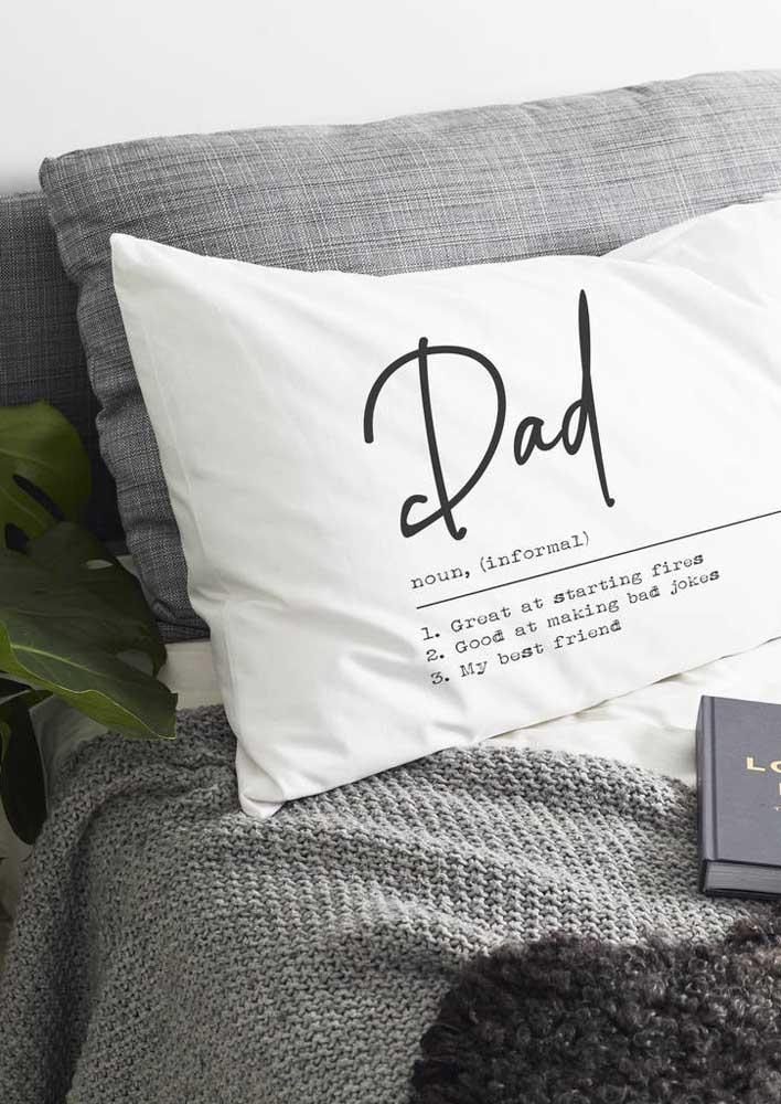 Já pensou em dar uma capa de almofada personalizada para o seu pai? Ele vai gostar!