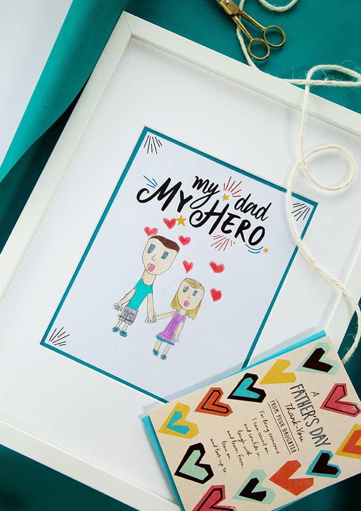 Um quadro para expor o amor e admiração que você tem pelo seu pai