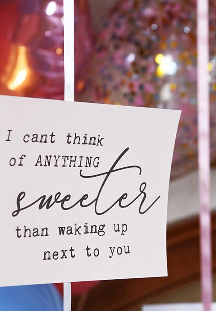 E para completar um bilhetinho doce e apaixonado